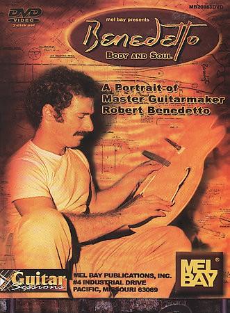 DVD Benedetto Cuerpo y Alma - Retrato del Lutier Robert Benedetto